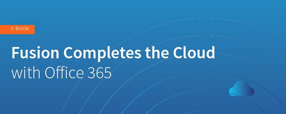 eBook - Unlock Office 365's Potential With a Powerful Cloud Backend
